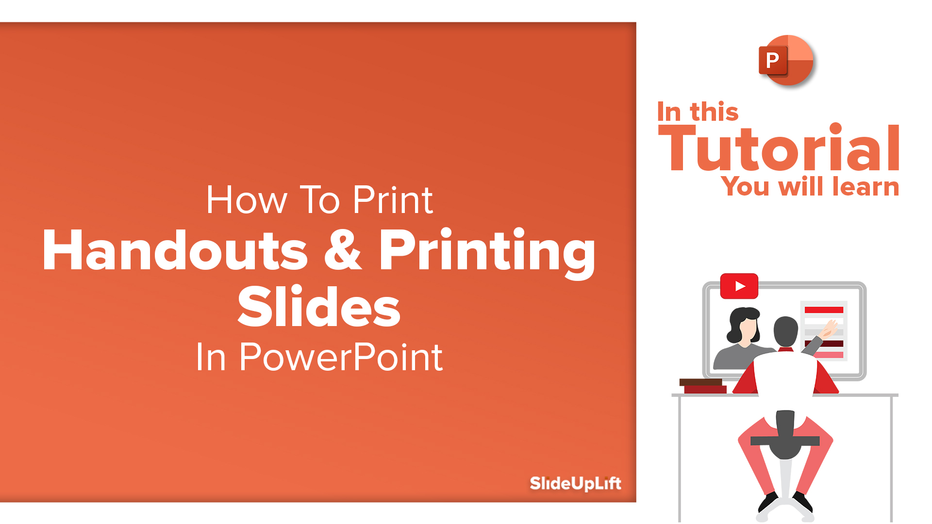How To Print Handouts in PowerPoint & Printing Slides With Notes