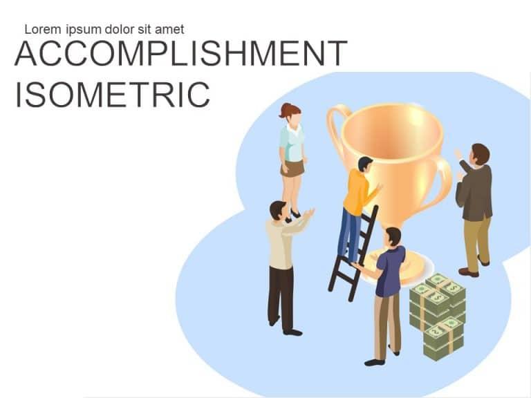 Accomplishment Isometric