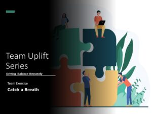 Team UpLift Breathing Exercises