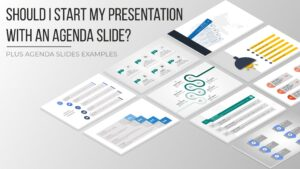 Should I start my presentation with an agenda slide? Plus agenda slides examples