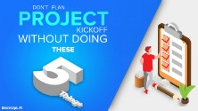 Don't Plan Project Kickoff Without Doing These 5 Things