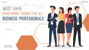 11 Presentation Themes That All Business Professionals Should Have To Churn Out Engaging Presentations