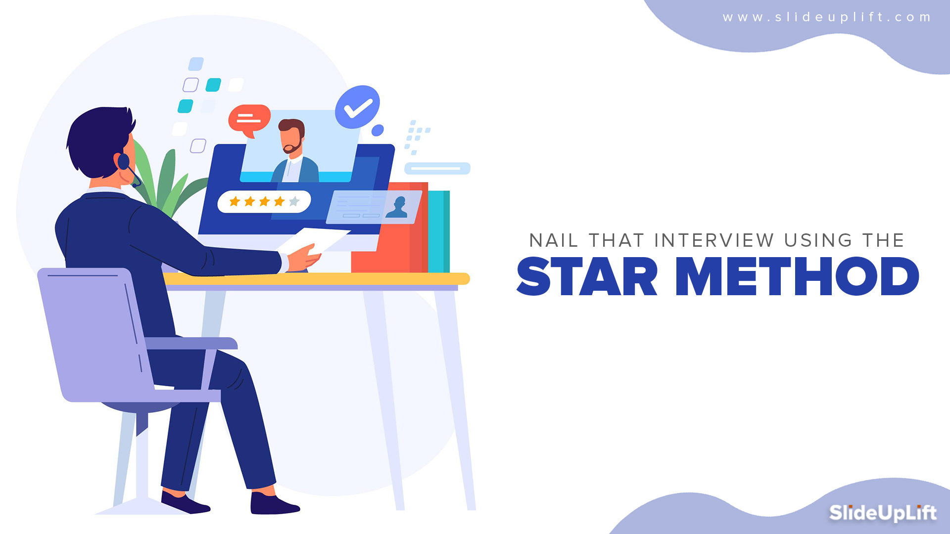 Nail That Interview Using The STAR Interview Technique