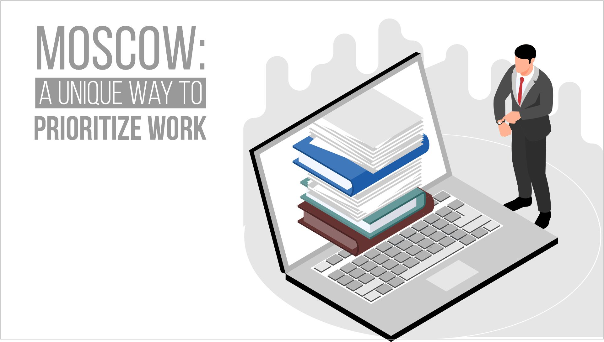 MoSCoW: A SMART Way To Prioritize Your Tasks For Effective Project Management