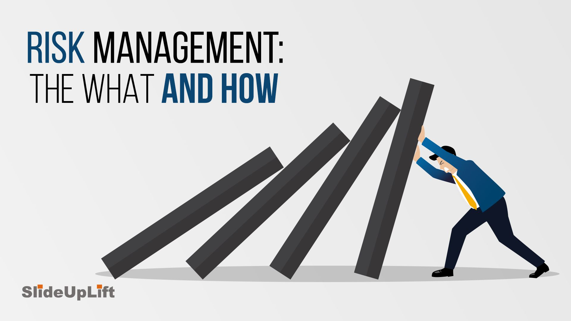 Risk Management: The What and the How