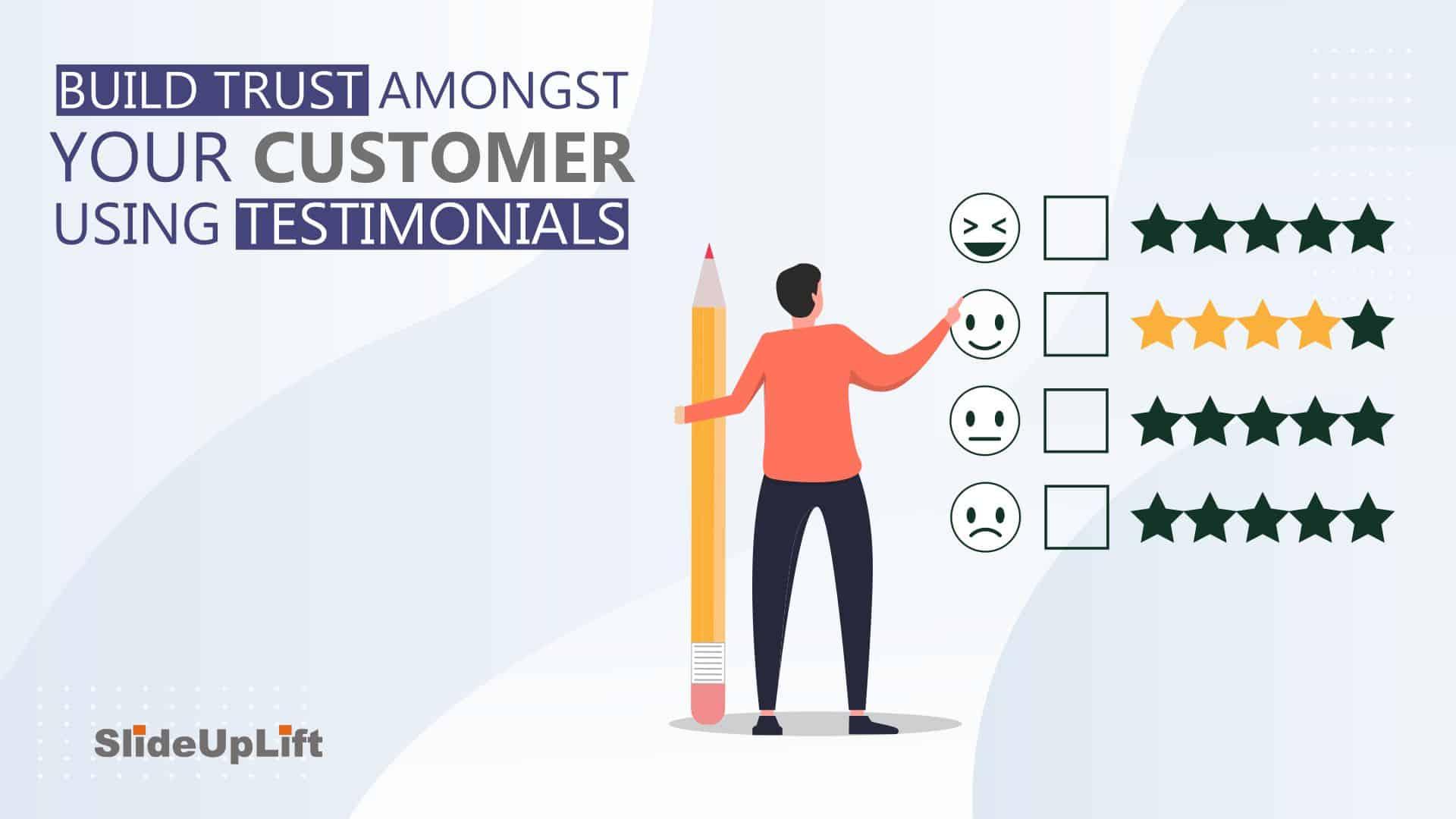 Build Trust amongst your customers Using Testimonials