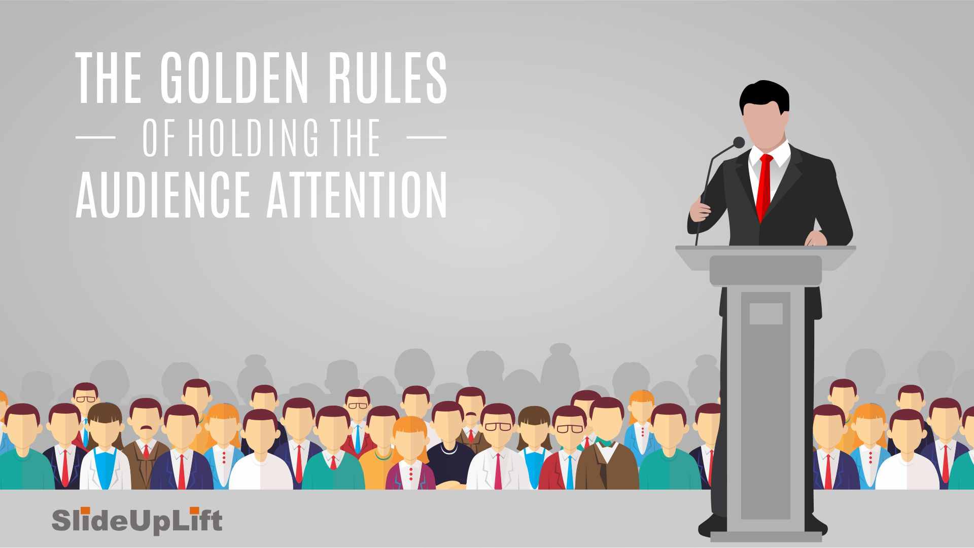 The Golden Rules of holding the audience attention in PowerPoint Presentations