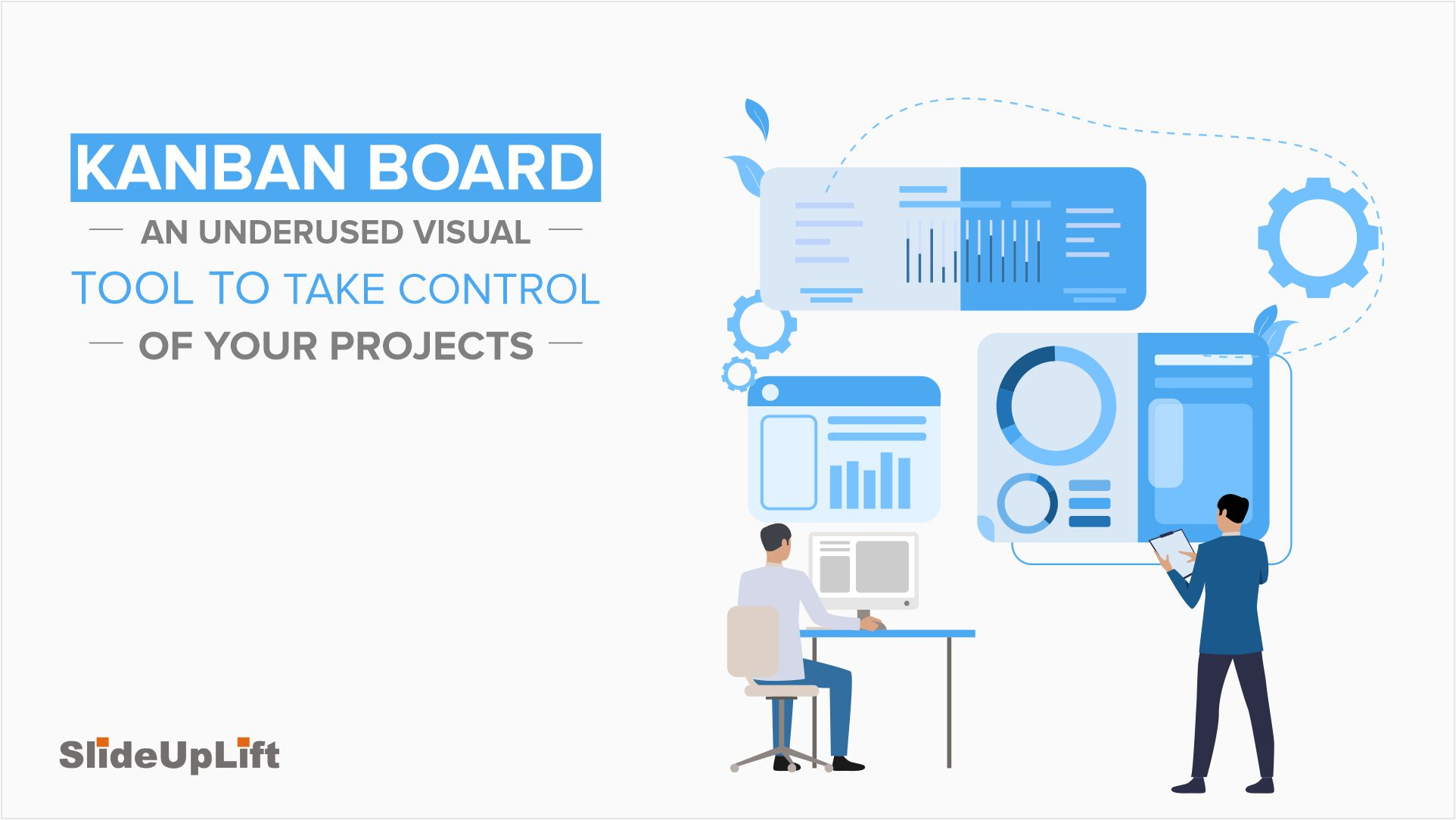 Kanban Board - An Underused Visual Tool to Take control of your projects