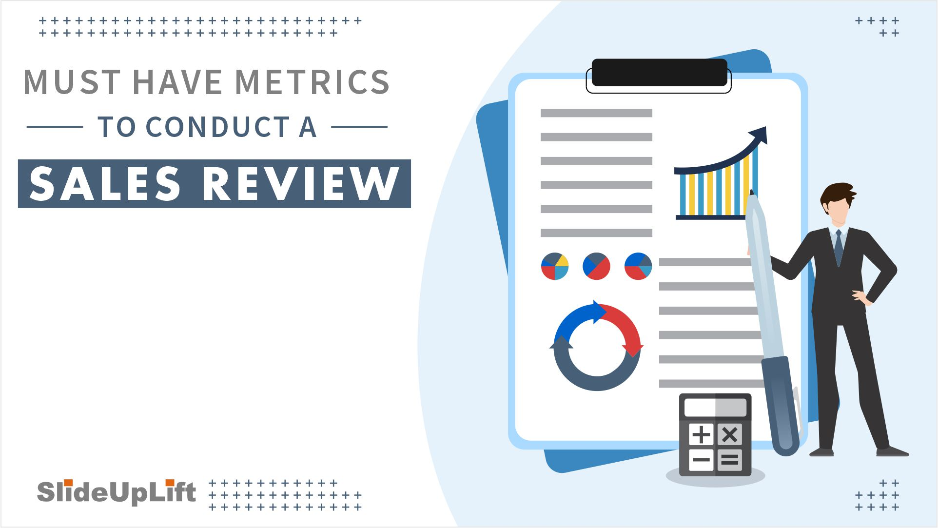 Must Have Metrics to Conduct a Sales Review