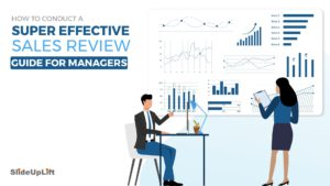 How to Conduct A Super Effective Sales Performance Review - Guide For Sales Managers