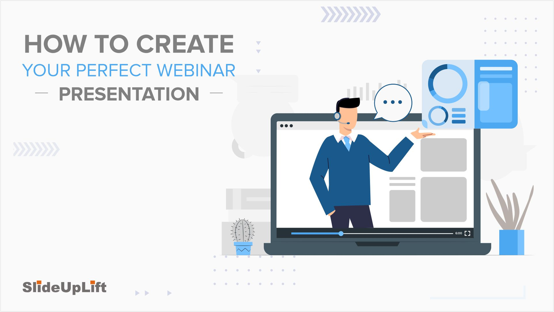 How To Create Your Perfect Webinar Presentation