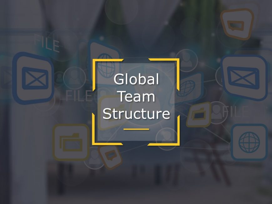 Global Team Structure Powerpoint Template